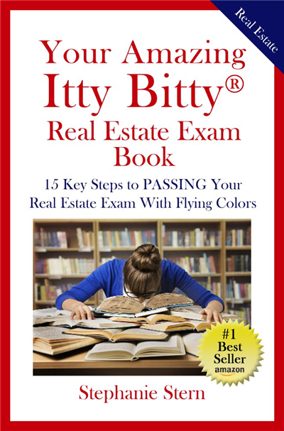 Your Amazing Itty Bitty® Real Estate Exam Book by Stephanie Stern