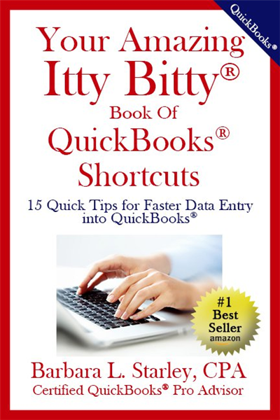 Your Amazing Itty Bitty® Book Of  QuickBooks® Shortcuts