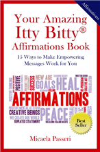Your Amazing Itty Bitty® Affirmations Book by Micaela Passeri