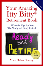 Your Amazing Itty Bitty® Retirement Book By Mary Helen Conroy