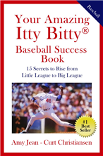 Your Amazing Itty Bitty® Baseball Success Book By Amy Jean and Curt Christiansen