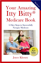 Your Amazing Itty Bitty® Medicare Book by Joyce Khoury