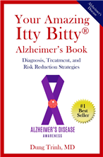Your Amazing Itty Bitty® Alzheimer's Book By Dung Trinh, MD