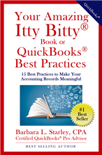 Your Amazing Itty Bitty® Book of QuickBooks® Best Practices by Barbara Starley