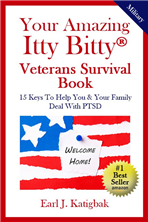 Your Amazing Itty Bitty Veterans Survival Book by Earl J. Katigbak