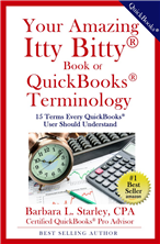 Your Amazing Itty Bitty® Book of QuickBooks® Terminology by Barbara Starley, CPA